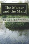 The Master and the Maid  (Heaven's Ponds, #1)