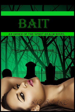 Bait (Order of the Spirit Realm #1)