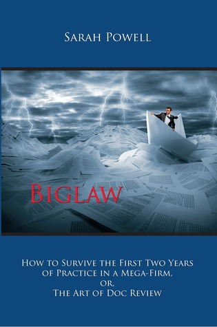 Biglaw by Sarah   Powell
