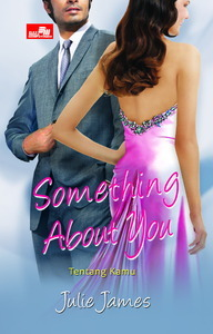 Something About You - Tentang Kamu by Julie James