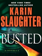 Busted (Will Trent #6.5) - Karin Slaughter