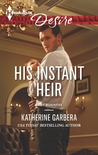His Instant Heir (Baby Business #1)