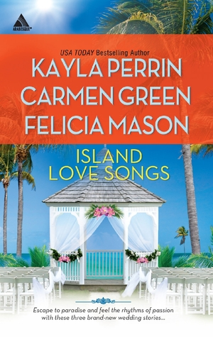 Island Love Songs: Seven Nights in Paradise / The Wedding Dance / Orchids and Bliss