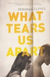 What Tears Us Apart