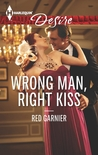 Wrong Man, Right Kiss