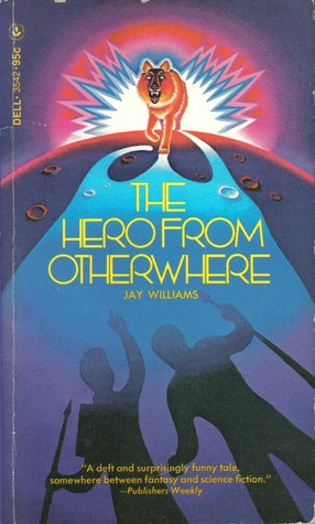 Hero from Otherwhere by Jay Williams