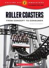 Roller Coasters: From Concept to Creation
