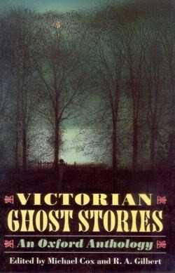 Victorian Ghost Stories by Michael Cox