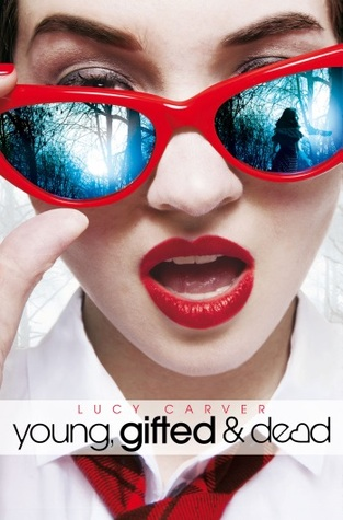 Download for free Young, Gifted and Dead (St Jude's Academy #1) PDB by Lucy Carver