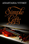 Simple Gifts by Anastasia Vitsky