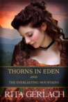 Thorns in Eden & The Everlasting Mountains