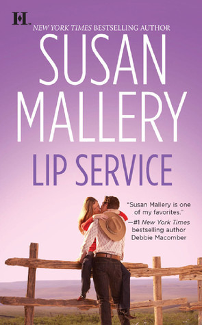 Lip Service (Lone Star Sisters #2)  - Susan Mallery
