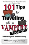 101 Tips for Traveling with a Vampire by Joleene Naylor