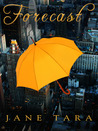 Forecast (Shakespeare Sisters, #1)