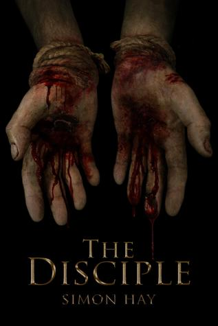 The Disciple by Simon  Hay