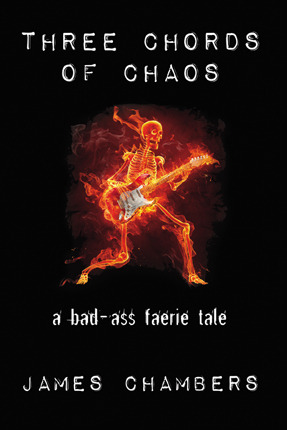 Three Chords of Chaos by James  Chambers
