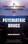 Straight Talking Introduction to Psychiatric Drugs