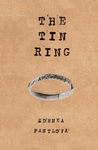 The Tin Ring: And How I Cheated Death