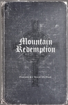 Mountain Redemption