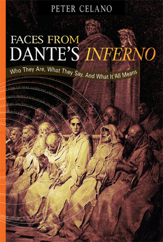 Faces from Dante's Inferno by Peter Celano