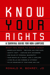 Know Your Rights by Ronald M. Benrey