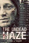The Undead Haze (Undead, #2)