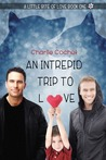 An Intrepid Trip to Love by Charlie Cochet