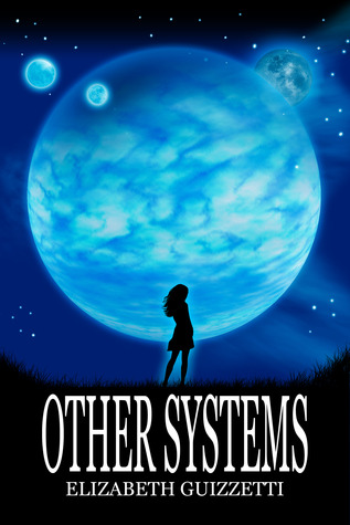 Other Systems by Elizabeth Guizzetti