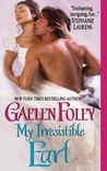 My Irresistible Earl by Gaelen Foley