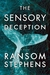 Sensory Deception, The
