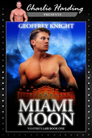 Miami Moon: Vampire's Lair Book One