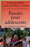 Paroles d'adolescents ou le complexe du homard