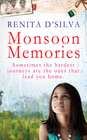 Monsoon Memories by Renita D'Silva