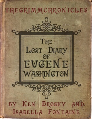 The Lost Diary of Eugene Washington
