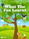 What The Fox Learnt by Aesop