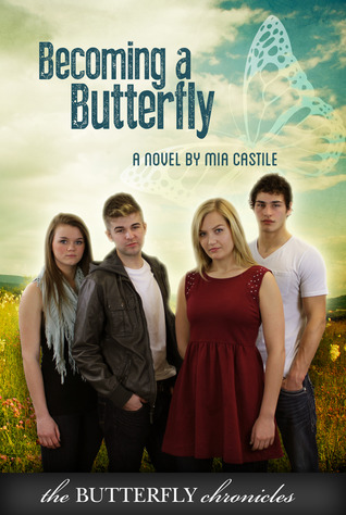 Becoming a Butterfly by Mia Castile