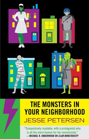 The Monsters In Your Neighborhood (Monstrosity, #2)