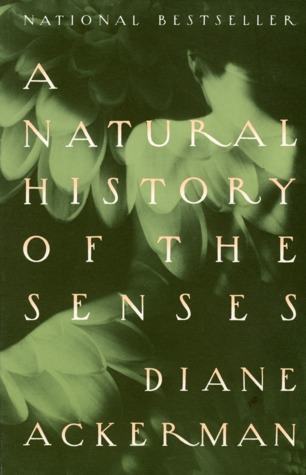 A Natural History of the Senses book cover