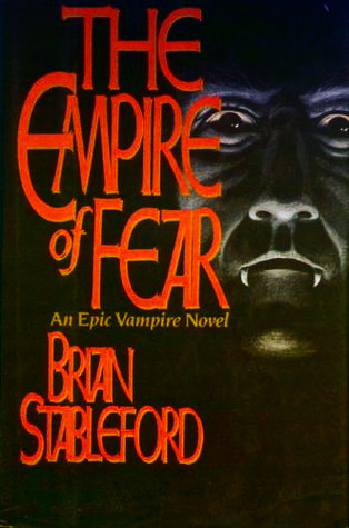 The Empire of Fear by Brian M. Stableford