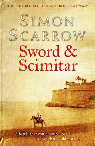 Sword & Scimitar by Simon Scarrow