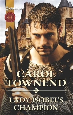 Lady Isobel's Champion by Carol Townend