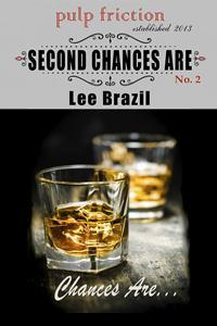 Second Chances Are (Chances Are #2)