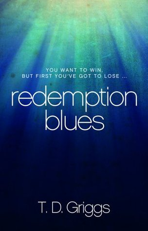 Redemption Blues by T.D. Griggs
