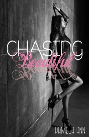 Chasing Beautiful (Chasing, #1)
