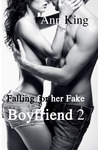 Falling for her Fake Boyfriend (Falling for her Fake Boyfriend, #2)