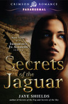 Secrets of the Jaguar (Immortals in Alameda, #3)