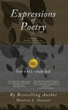 Expressions of Poetry (Love, Life & Tragedy)