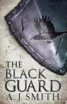 The Black Guard (The Long War, #1) by A.J.   Smith