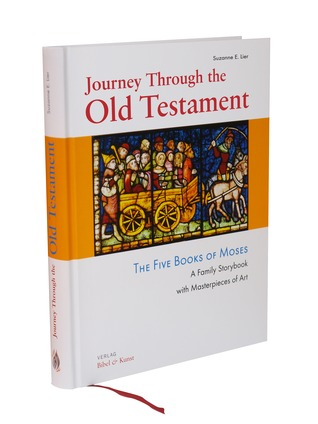 Journey Through the Old Testament. The Five Books of Moses. A... by Suzanne E. Lier