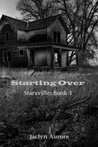 Starting Over by Jaclyn Aurore
